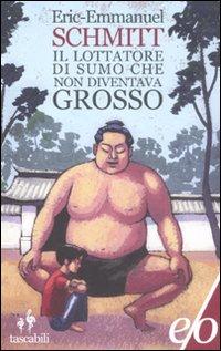Il lottatore di sumo che non diventava grosso.