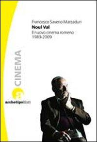 Noul Val. Il Nuovo Cinema Romeno 1989-2009.