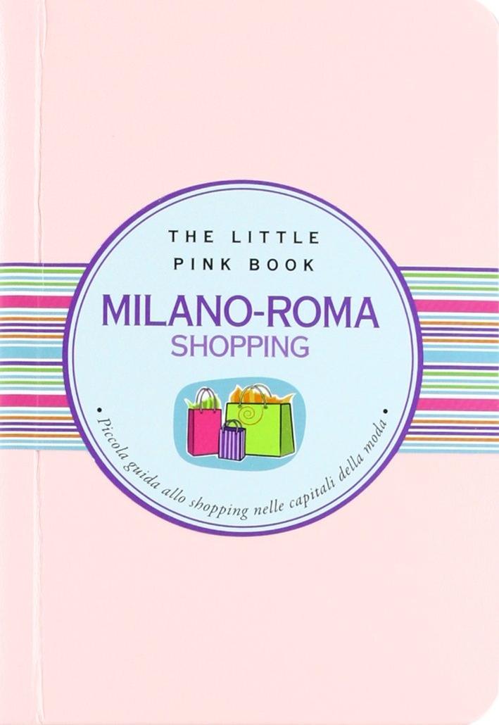 Milano-Roma shopping.