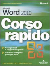 Mircosoft Word 2010. Corso rapido