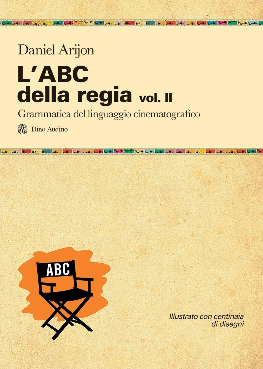 L'ABC della regia. Vol. 2
