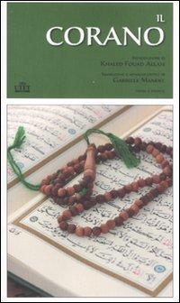 Il Corano. Testo originale a fronte
