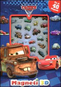 Cars 2. Con magneti 3D. Ediz. illustrata