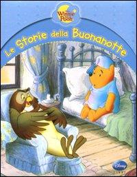 Winnie the Pooh. Le storie della buonanotte. Ediz. illustrata