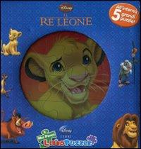 Il re Leone. Il mio primo libro puzzle. Ediz. illustrata