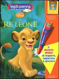 Re Leone. Con cartuccia elettronica. Leggi Penna. Ediz. illustrata