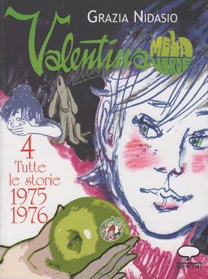 Valentina Mela Verde. Vol. 4: Tutte le storie 1975-1976