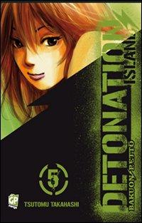 Detonation Island. Vol. 5