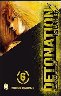 Detonation Island. Vol. 6