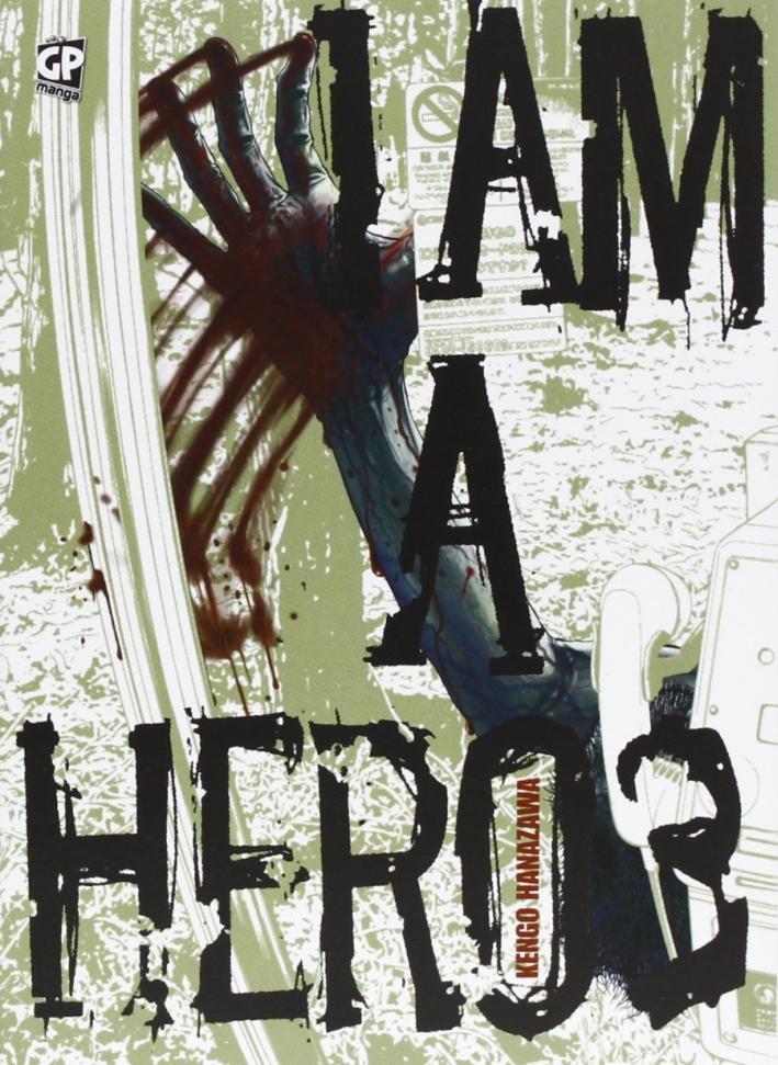 I am a hero. Vol. 3