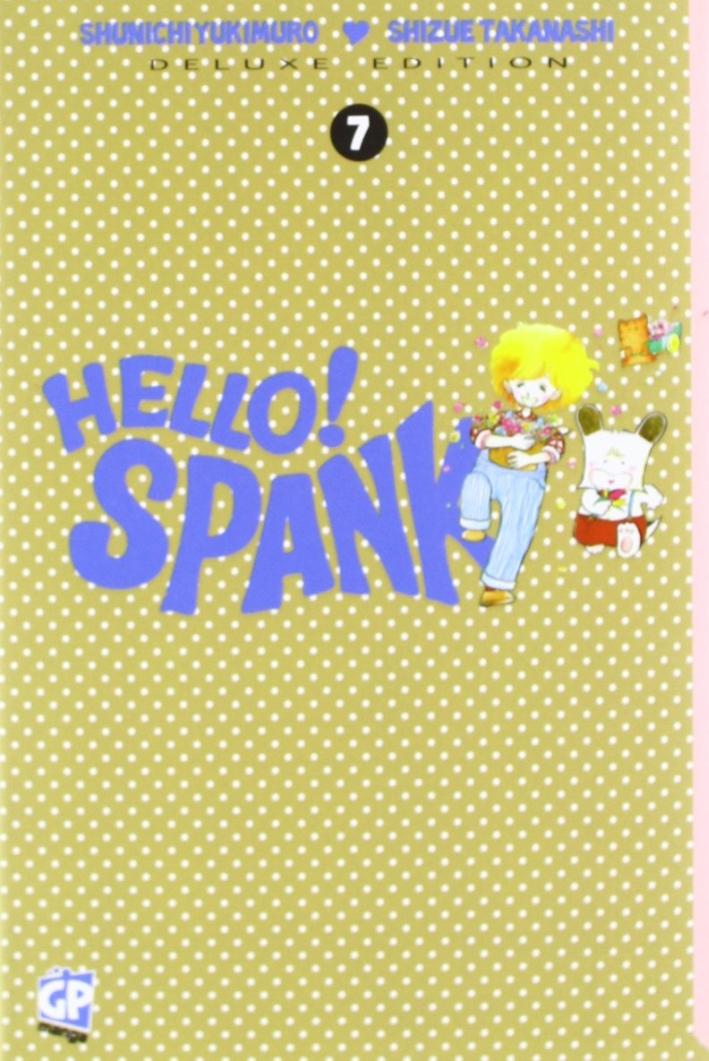 Hello Spank deluxe. Vol. 7