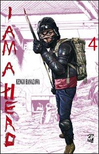 I am a hero. Vol. 4