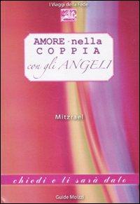 Amore nella coppia con gli angeli