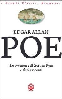 Le avventure di Gordon Pym e altri racconti