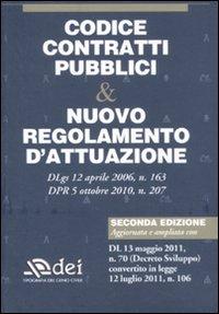 Codice contratti pubblici & nuovo regolamento d'attuazione