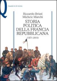 Storia politica della Francia repubblicana (1871-2011)