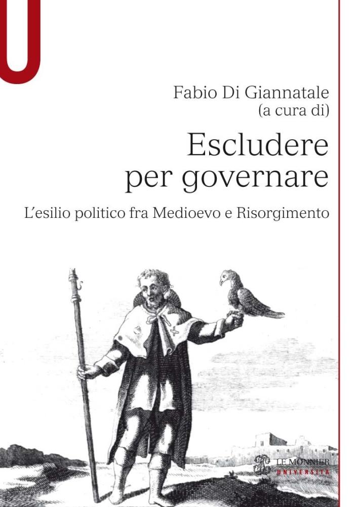 Escludere per governare. L'esilio politico fra Medioevo e Risorgimento