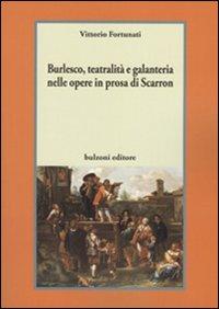 Burlesco, teatralità e galanteria nelle opere in prosa di Scarron