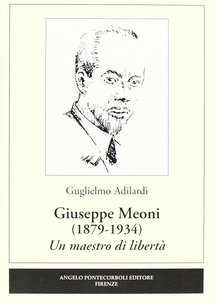 Giuseppe Meoni (1879-1934). Un maestro di libertà