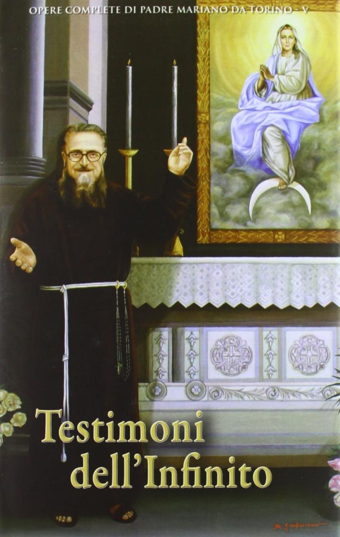 Testimoni dell'infinito. Saggi teologici