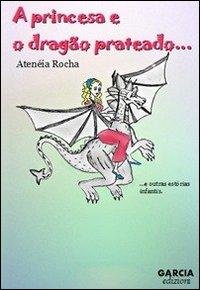 A princesa e o dragão prateado