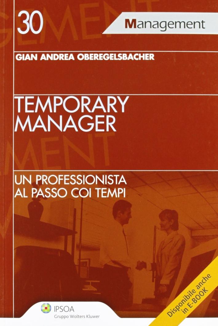 Temporary manager. Un professionista al passo coi tempi