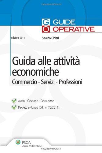 Guida alle attività economiche. Commercio, servizi, professioni