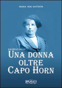 Una donna oltre Capo Horn