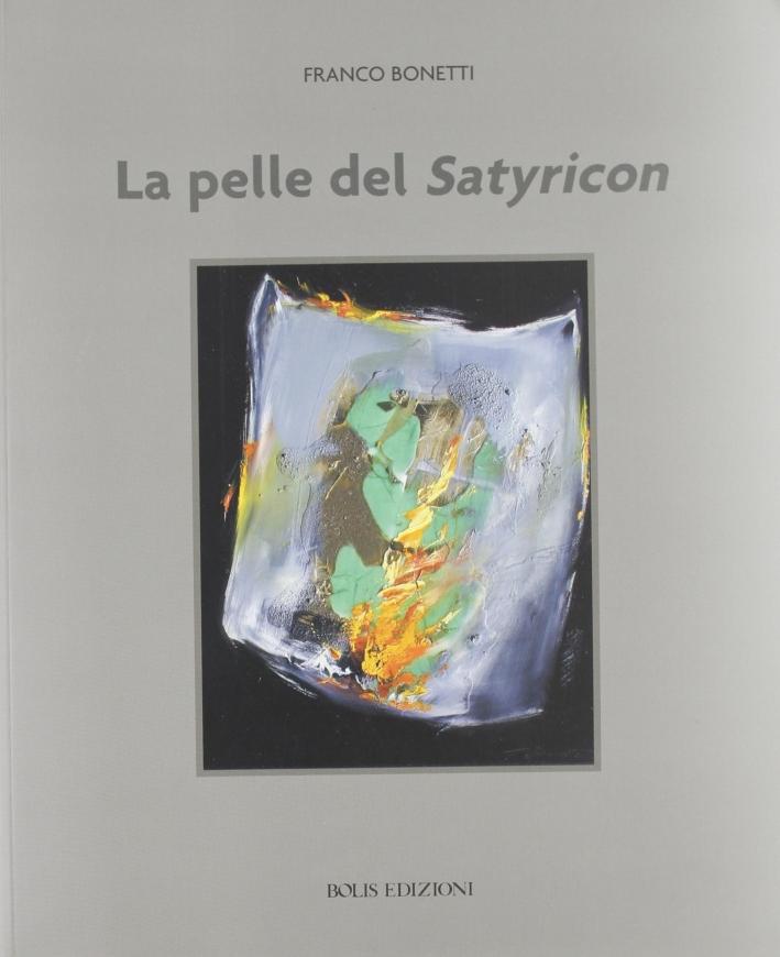 la pelle del Satyricon