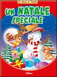 Un Natale speciale. Ediz. illustrata
