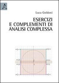 Esercizi e complementi di analisi complessa