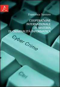 Cooperazione internazionale in materia di criminalità
