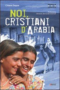 Noi cristiani d'Arabia