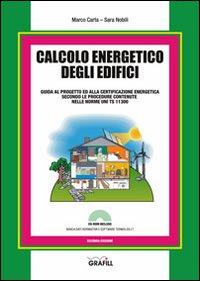 Calcolo energetico degli edifici. Con Contenuto digitale per download e accesso on line