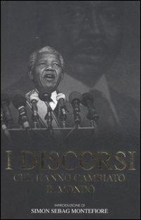 I discorsi che hanno cambiato il mondo