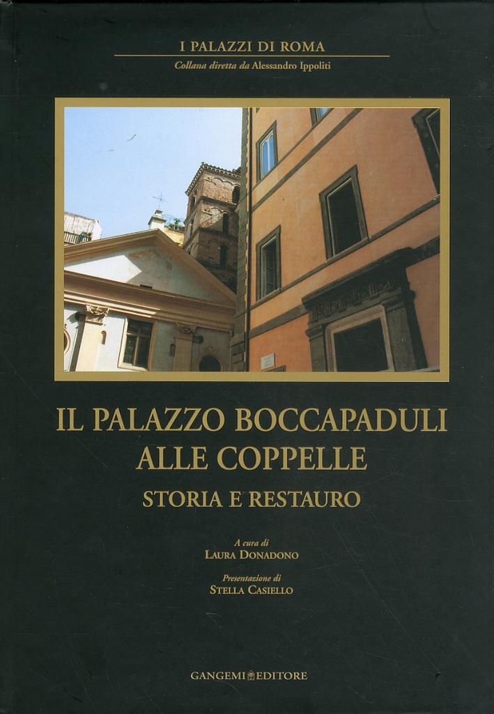 Il Palazzo Boccapaduli alle Coppelle. Storia e restauro