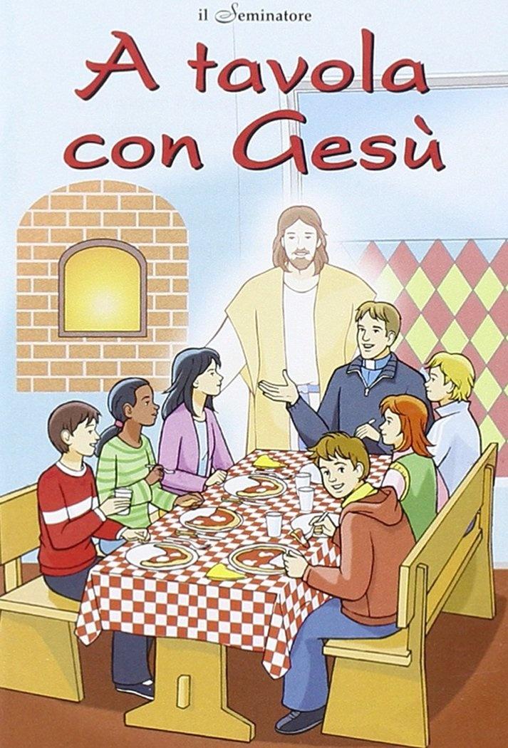 A tavola con Gesù