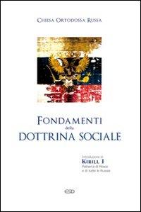 Fondamenti della dottrina sociale. Chiesa ortodossa russa