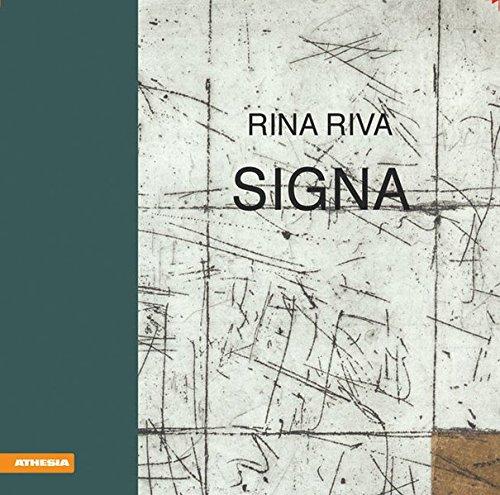 Rina Riva. Signa. Ediz. italiana e tedesca