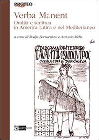 Verba Manent. Oralità e Scrittura in America Latina e nel Mediterraneo