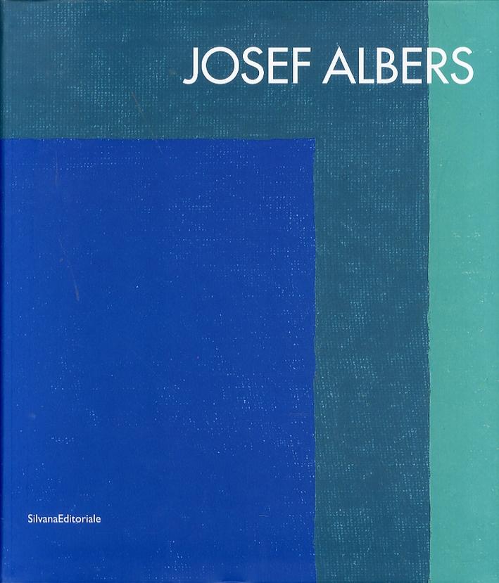 Josef Albers. [Ed. Italiana e Inglese]