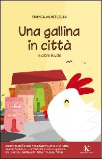 Una gallina in città e altre favole
