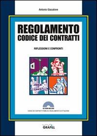 Regolamento codice dei contratti. Riflessioni e confronti. Con Contenuto digitale per download e accesso on line