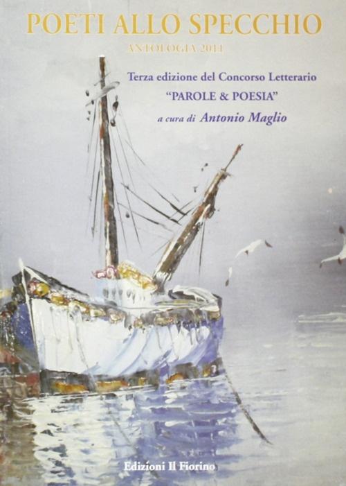 Poeti allo specchio. Antologia 2011