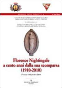 Florence nightingale a cento anni dalla sua scomparsa (1910-2010)