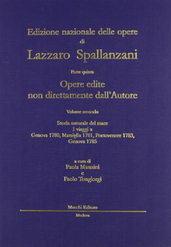 Opere edite non direttamente dall'autore. Vol. 2: Storia naturale del mare (Genova 1780 Marsiglia 1781)