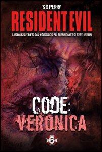 Resident Evil. Code: Veronica
