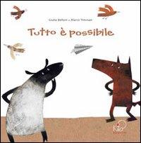 Tutto è possibile. Ediz. italiana e francese