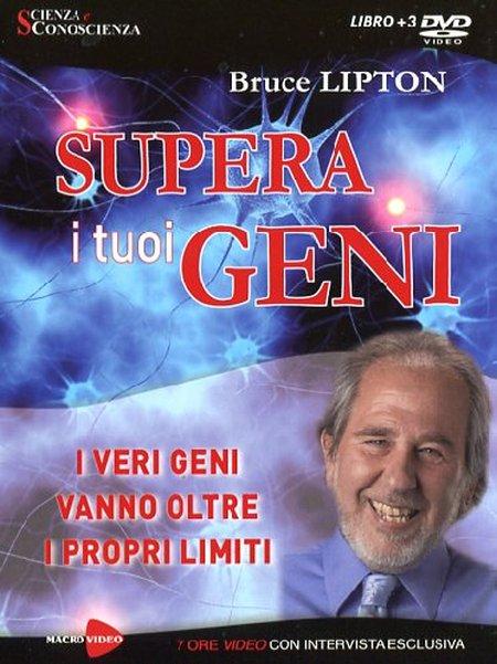 Supera i tuoi geni. I veri geni vanno oltre i propri limiti. DVD. Con libro