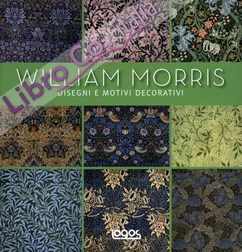 William Morris. Ediz. illustrata